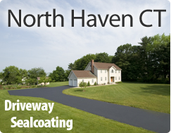 Driveway Sealcoating in North Haven CT